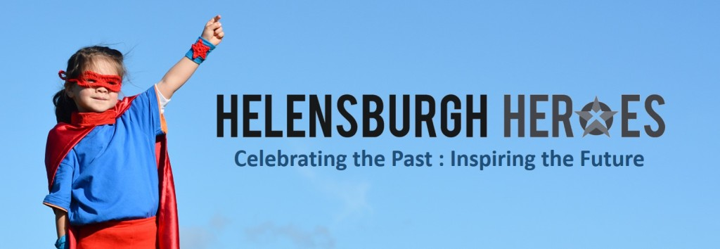 About Helensburgh Heroes celebrating the past inspiring the future