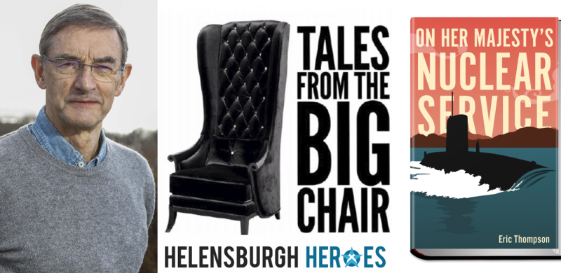 Eric Thompson Tales from The Big Chair Helensburgh Heroes